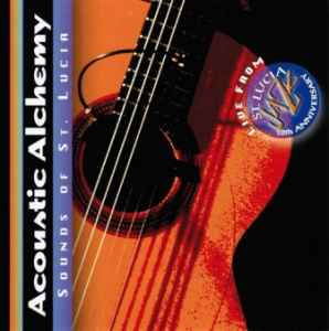 Acoustic Alchemy - Sounds of St. Lucia