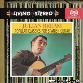 Julian Bream - Popular Classics for Spanish Guitar (2007)