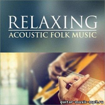 Relaxing Acoustic Folk Music (2016)