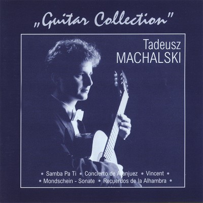 Tadeusz Machalski - Guitar Collection