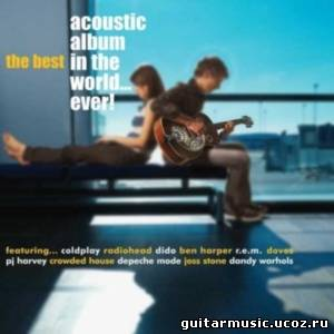 J,kj;rf альбома The Best Acoustic Album In The World (2005)