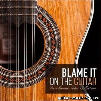 Blame It on the Guitar (2015)