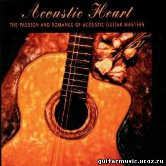 The Passion And Romance Of Acoustic Guitar Masters (2005)